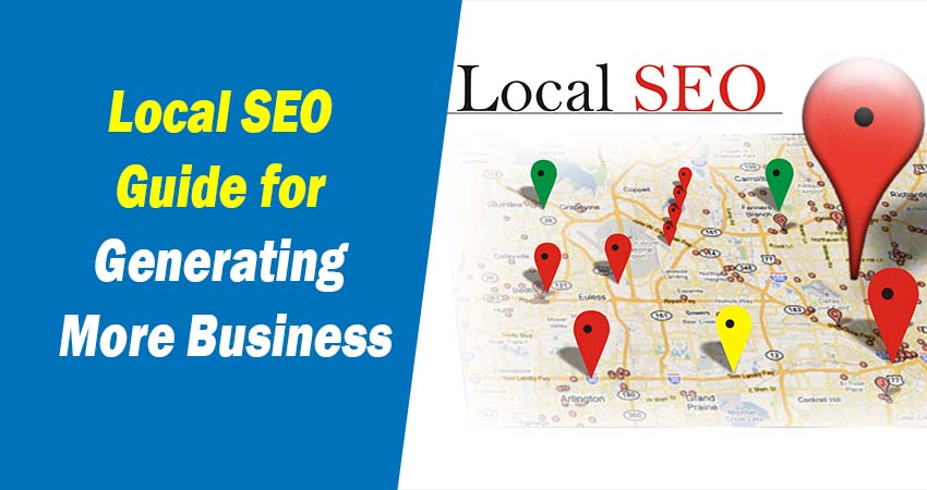 Local SEO Guide for Generating More Business